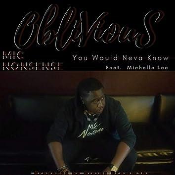 Oblivious (feat. Michelle Lee)