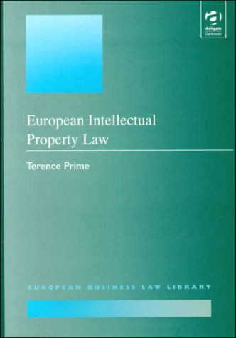 European Intellectual Property Law (European Business Law Library)