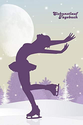 Eiskunstlauf Tagebuch PUNKTRASTER NOTIZBUCH: 6x9 Zoll (ähnlich A5 Format) Notebook mit modernem Punktraster und Eiskunstläuferin Cover tolle Geschenkidee für Wintersportler Damen Herren Kinder