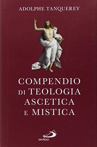 Compendio di teologia ascetica e mistica