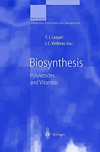 Biosynthesis: Polyketides and Vitamins