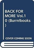 BACK FOR MORE Vol.10 (Burrn!books)