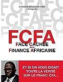 FCFA - Face cachée de la finance africaine