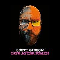 Scott Gibson: Life After Death Hörbuch