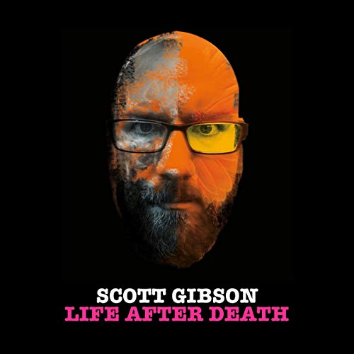 Scott Gibson: Life After Death cover art