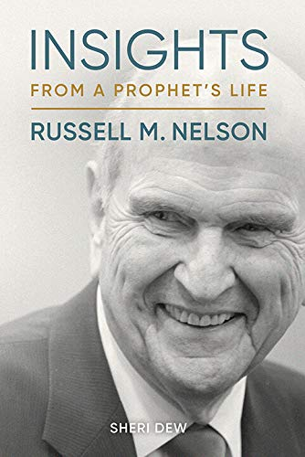 Insights from a Prophet's Life: Russell M. Nelson (English Edition)