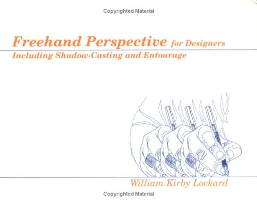 Price comparison product image Freehand Perspective for Designers: Including Shadow-Casting and Entourage (Design Communication Skill Series)