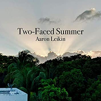 Two-Faced Summer
