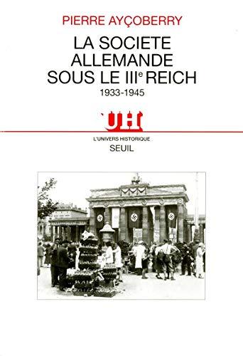 La Société allemande sous le IIIe Reich (1933-1945)