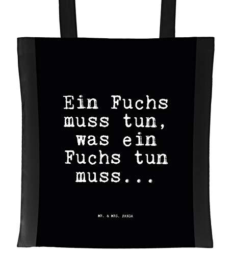 Mr. & Mrs. Panda Tragetasche mit Spruch EIN Fuchs muss tun, was EIN Fuchs tun muss.