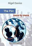 Pirc: Move By Move (everyman Chess)-Davies, Nigel