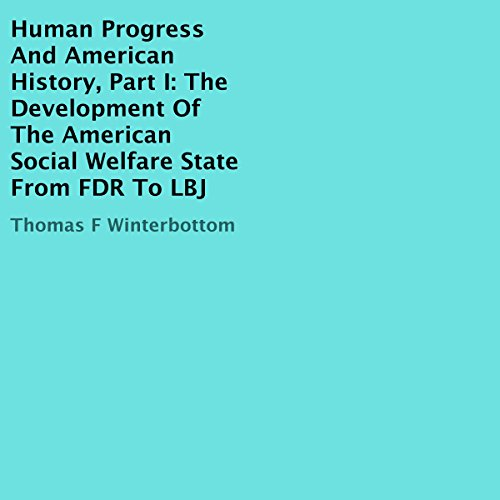 The Development of the American Social Welfare State from FDR to LBJ cover art