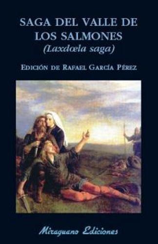 Saga del Valle de los Salmones (Laxdoela Saga) (Libros de los Malos Tiempos)