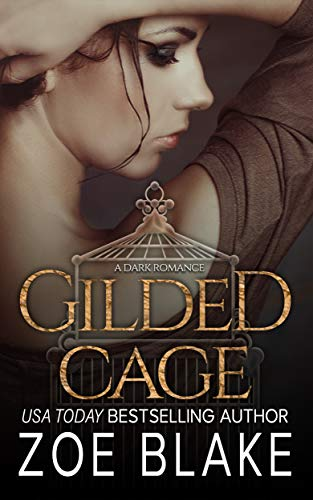 Gilded Cage: A Dark Romance (English Edition)