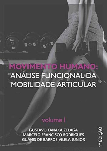Movimento Humano: análise funcional da mobilidade articular: Volume I (Portuguese Edition) ⭐