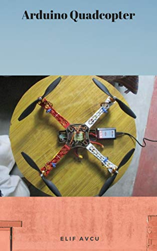 Arduino Quadcopter (English Edition)