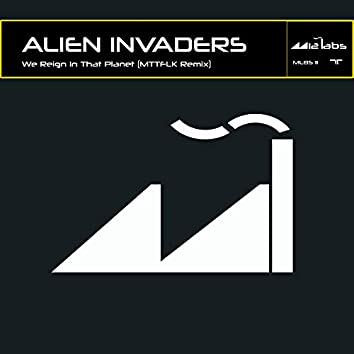 We Reign in That Planet (Mttflk Remix)
