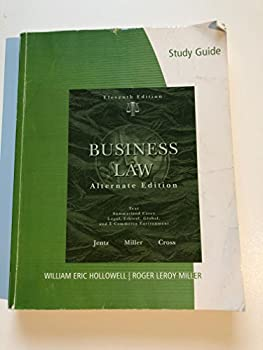 Study Guide for Jentz/Miller/Cross Business Law, Alternate Edition, 11th 0324782691 Book Cover