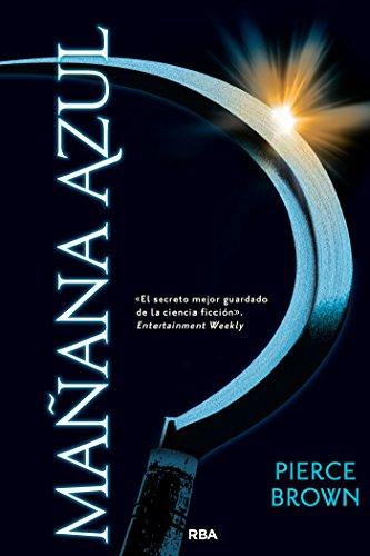 Mañana azul (Serie Amanecer Rojo nº 3) (Spanish Edition)