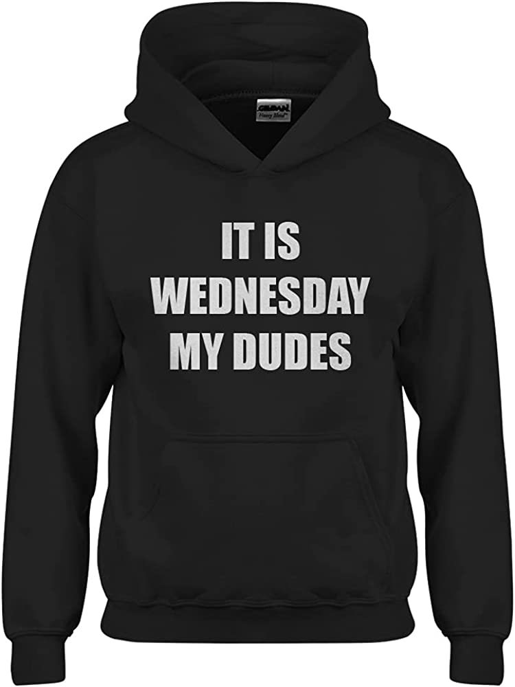 It is Wednesday My Dudes Youth M - (8-10) Black Youth Unisex Hoo