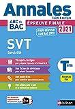 Annales ABC du BAC 2021-2022 - SVT (Sciences de la vie et de la Terre) Tle - Sujets et corrigés - Enseignement de spécialité Terminale - Epreuve finale Nouveau Bac