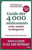 Guide des 4000 médicaments utile...