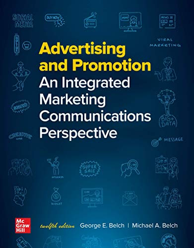 Advertising and Promotion: An Integrated Marketing Communications Perspective, 12th Edition Front Cover