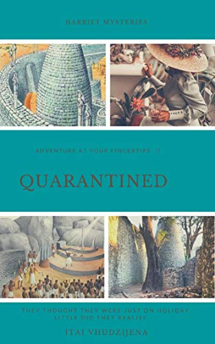 Quarantined! (The Harriet Mysteries Book 3) (English Edition)