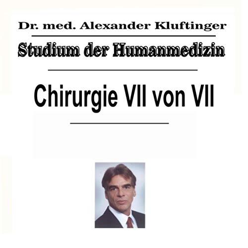 Studium der Humanmedizin - Chirurgie, Pt. 7