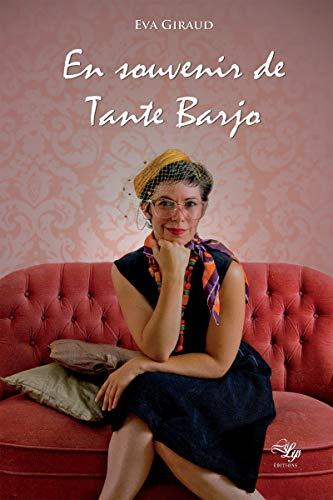 En souvenir de Tante Barjo: Young Adult (French Edition)