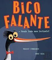 Bico Falante - Vende Tudo num Instante! (Portuguese Edition)
