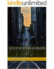 Seduced by the Horizon (English Edition)