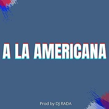 A LA AMERICANA