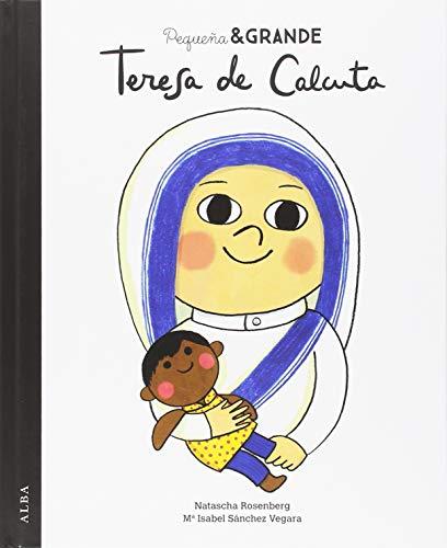 Pequea & Grande Teresa de Calcuta