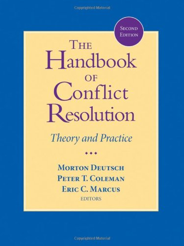 Compare Textbook Prices for The Handbook of Conflict Resolution: Theory and Practice 2 Edition ISBN 9780787980580 by Deutsch, Morton,Coleman, Peter T.,Marcus, Eric C.
