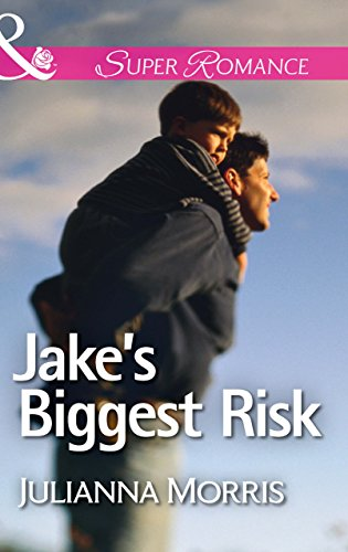 Jake's Biggest Risk (Mills & Boon Superromance) (Those Hollister Boys, Book 3) (English Edition)