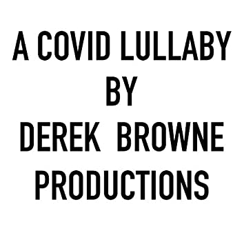 A Covid Lullaby