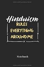 Hinduism Rules Everything Around Me Notebook: Liniertes Notizbuch für Gläubige, Gebets und Religion Fans - Notizheft, Klatte für Männer, Frauen und Kinder (German Edition)