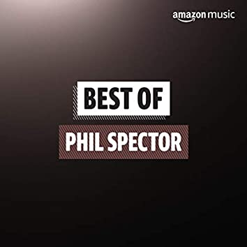 Best of Phil Spector