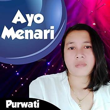Ayo Menari (feat. Purwati)