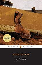 By Willa Cather - My Antonia (Penguin Classics) (12.2.1993)