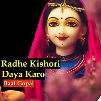 Radhe Kishori Daya Karo