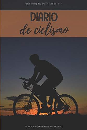 Diario de ciclismo: Diario de Entrenamiento Ciclista - Organiza tus Entrenamientos y realiza un Seguimiento de tu Rendimiento - 122 páginas (16x23cm) ... para Ciclistas Confirmados o Principiantes