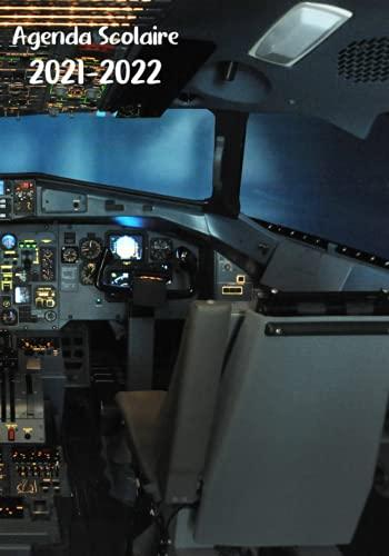 Agenda Scolaire 2021-2022: Pilote d'avion / simulation de vol - Organisateur journalier du 30 Août 2021 au 10 Juillet 2022 / 274 pages - Pour le collège, lycée et étudiants.