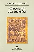Historia de una maestra (Narrativas hispanicas) (Spanish Edition)
