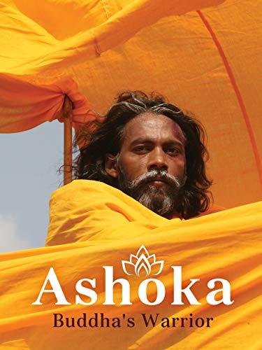 Ashoka - Buddha's Warrior