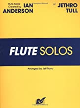 Flute Solos Created by Ian Anderson of Jethro Tull