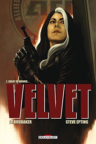 Velvet T02: Avant de mourir