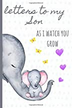 Letters to my Son as I watch you grow: Blank Journal, A thoughtful Gift for New..