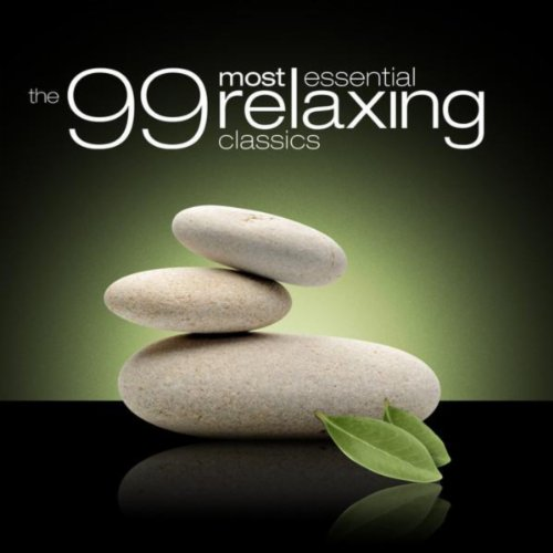 The 99 Most Essential Relaxing Classics (Amazon Exclusive)